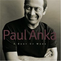 Paul Anka - Body Of Work